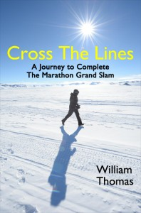 Cover of Cross the Lines: A Journey to Complete the Marathon Grand Slam